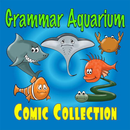 The Grammar Aquarium Comic Collection